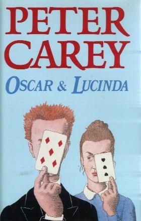 Oscar & Lucinda, Peter Carey