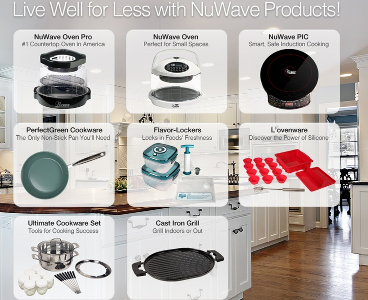 NuWave Now: Home of the NuWave Oven, NuWave PIC & Other Revolutionary HousewaresNuwave Pics, Nuwave Products, Revolutionary Housewares, Ovens Cooking, Nuwave Ovens, Waves Ovens