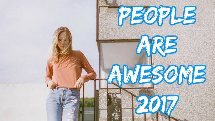 People Are Awesome Beautiful Girl Edition 2017 - The Most Satisfying Video In The World People Are Awesome Beautiful Girl Edition 2017 - The Most Satisfying Video In The World LAUGHING OUT LOUD is the number one destination for amazing original videos and compilations of ordinary people doing extraordinary things. Oddly satisfying videos will make you happy and get the relax time. By the way we show more cake decorating tutorials video and amazing homemade amazing inventions you need to see…