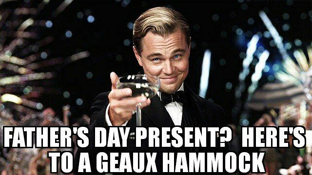 #dontyouwannageaux #geauxhammock #fathersday #hammock #hammocklove #hammocklife by @geauxhammock