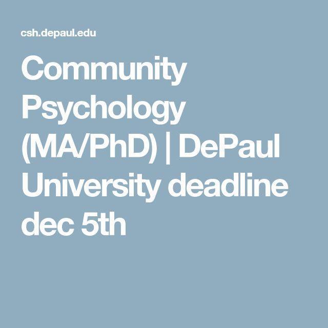 Community Psychology (MA/PhD)  |   DePaul University deadline dec 5th