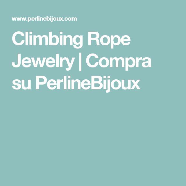 Climbing Rope Jewelry | Compra su PerlineBijoux