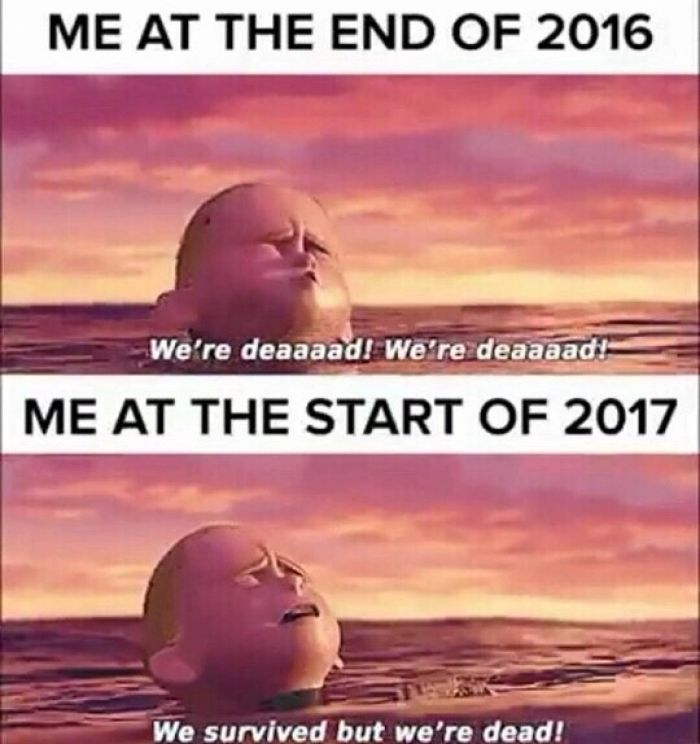 Me at the end of 2016 Vs. Me at the start of 2017
