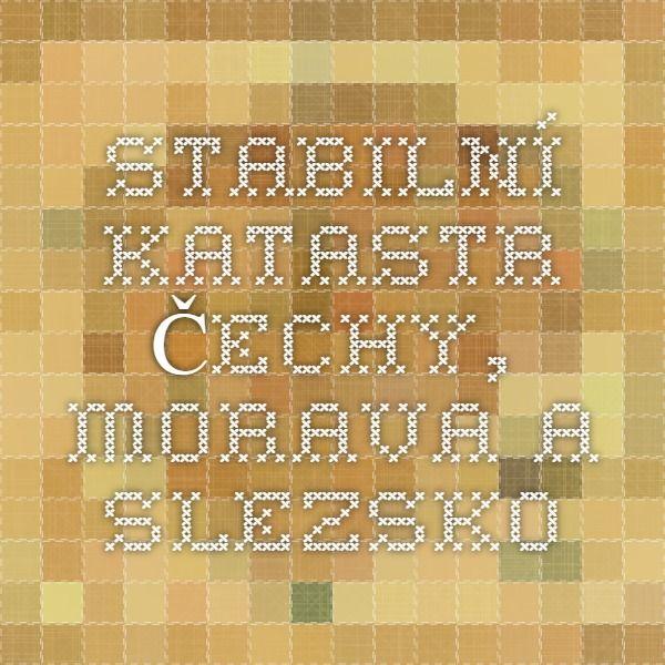 Stabilní katastr - Čechy, Morava a Slezsko