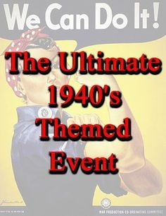 Ultimate 1940's Theme Party - TONS of 40's Party Ideas