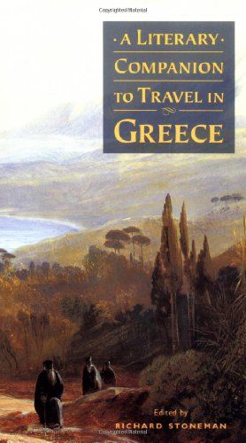 A Literary Companion to Travel in Greece « LibraryUserGroup.com – The Library of Library User Group