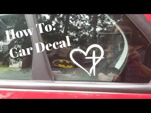 How To: Make A Car Decal Using A Cricut Explore Air 2 ...