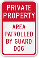 Private Property - Area Patrolled Sign