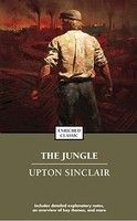 "Upton Sinclair's The Jungle is famous for disgusting America with its tales of meat packing workers falling into vats and rendered into lard, and all the things that went into sausages and tinned beef. (Cigar butts and poisoned rats not even being the most disgusting ingredients...) But as Sinclair said about his most famous book, ""I aimed at the public's heart, and by accident I hit it in the stomach."" The Jungle is not primarily about the problems of an unregulated meat industry. It's…"