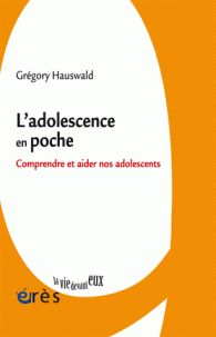 Grégory Hauswald - L'adolescence en poche - Comprendre et aider nos adolescents/  http://hip.univ-orleans.fr/ipac20/ipac.jsp?session=1X62881A39K68.1092&menu=search&aspect=subtab48&npp=10&ipp=25&spp=20&profile=scd&ri=9&source=~!la_source&index=.GK&term=L%27adolescence+en+poche+-+Comprendre+et+aider+nos+adolescents&x=25&y=31&aspect=subtab48