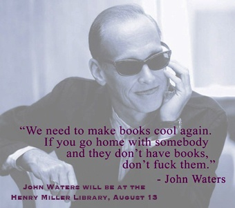 awesome: Worth Reading, Johnwaters, Stuff, Quotes, Truth, Books Worth, John Waters, Funny