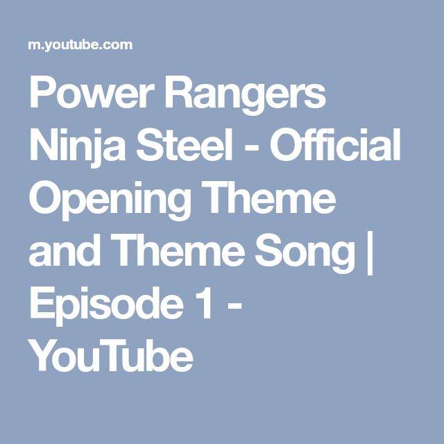 Power Rangers Ninja Steel - Official Opening Theme and Theme Song | Episode 1 - YouTube