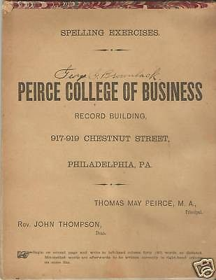 ANTIQUE PEIRCE COLLEGE BUSINESS SPELLING EXERCISE 1880