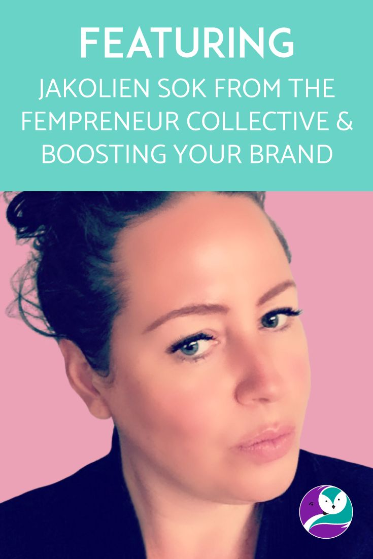 Today on the blog, I'm excited to share my interview with Jakolien Sok, the founder of Boosting your Brand and The Fempreneur Collective.  I'm a huge fan of hers.