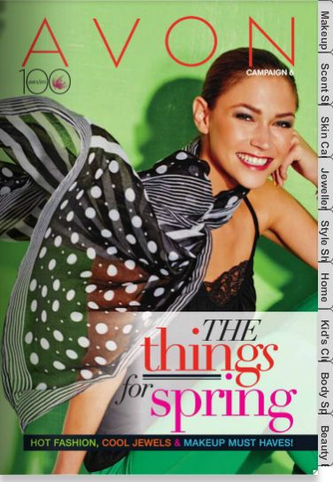 Get ready for Spring 2014 Campaign 6 Brochures Order from now until March 12, 2014 Click to view brochures:  http://www.avon.ca/shop/VBrochureListRedirectView?catalogId=50025&langId=11&storeId=10651 avonwithope@gmail.com