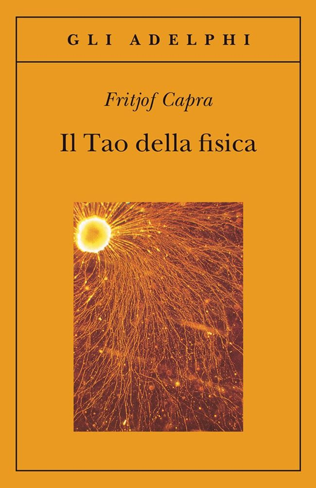 Folgoranti citazioni dal Tao della fisica, di Fritjof Capra.  Il Blog di Fabrizio Falconi: Folgoranti citazioni dal Tao della Fisica di Fritj...