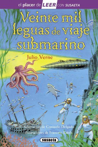 Veinte mil leguas de viaje submarino (El placer de LEER con Susaeta - nivel 4) #Veinte #leguas #viaje #submarino #placer #LEER #Susaeta #nivel