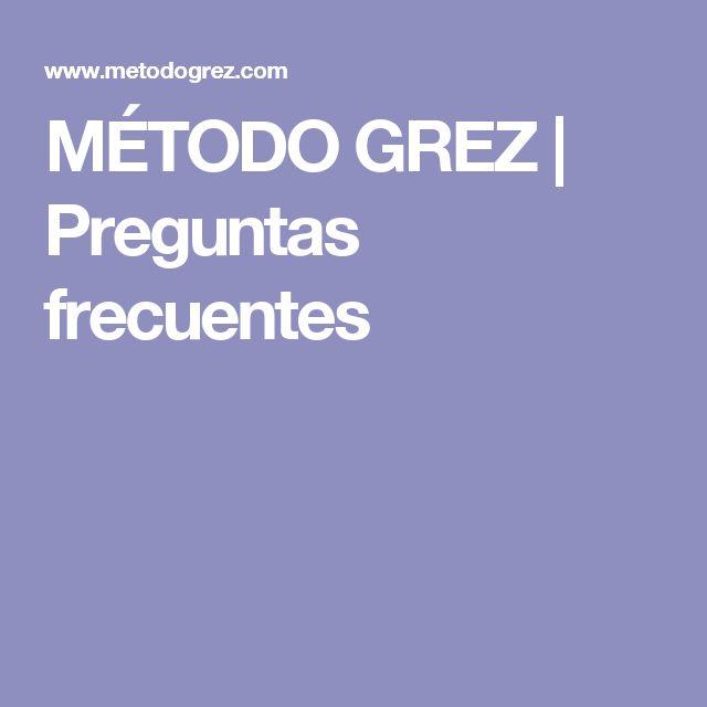 MÉTODO GREZ | Preguntas frecuentes