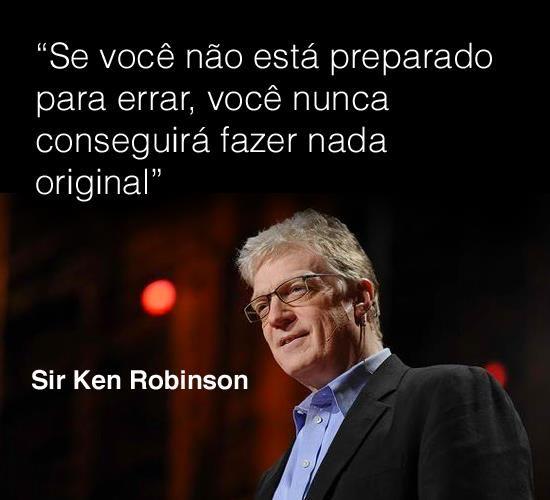 Frases de empreendedorismo #1 – Ken Robinson