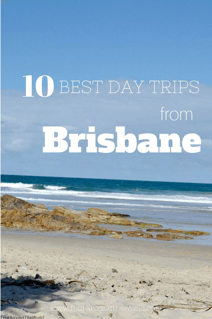 10 Best Day Trips from Brisbane - from beaches to national parks and everything in between   RePinned by : www.powercouplelife.com