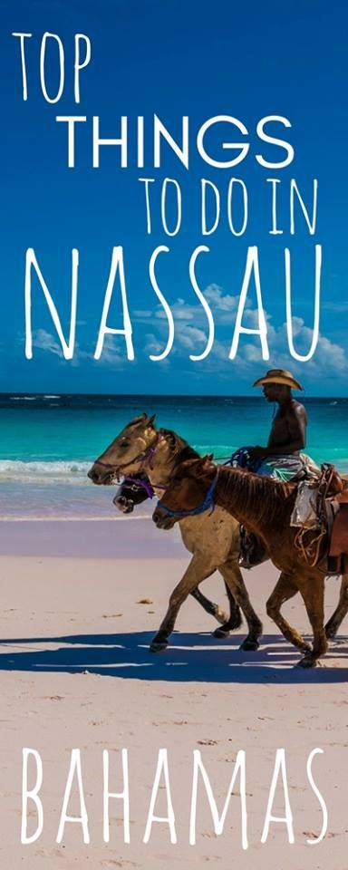 best things to do in Nassau Bahamas