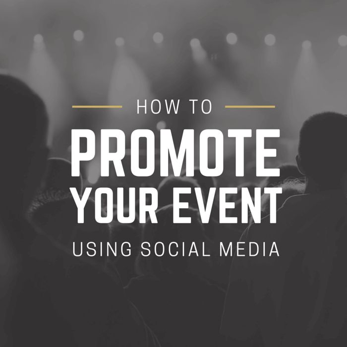 20 Simple Ways to Promote Your Event Using Social Media – Design School