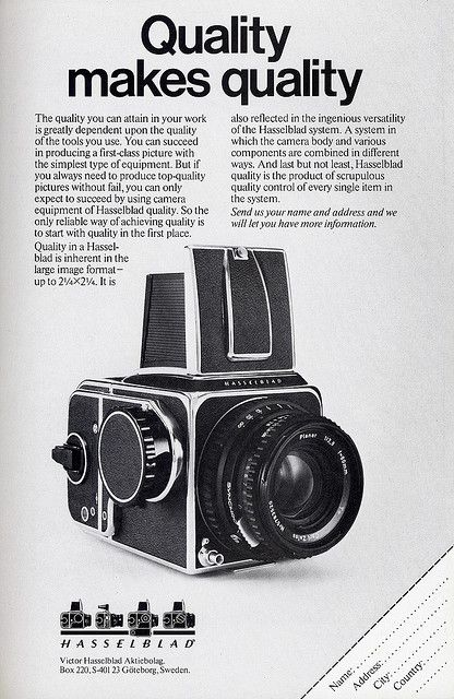 Hopefully the world will go back to appreciating (and purchasing) quality, and stop with its desire to purchase cheap disposable rubbish. I would rather 1 vintage Hasselblad than 100 digital cameras.