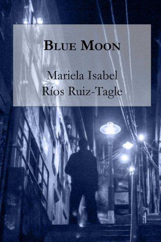 Blue Moon (Novelistas al Sur del Mundo) (Volume 3) (Spani…