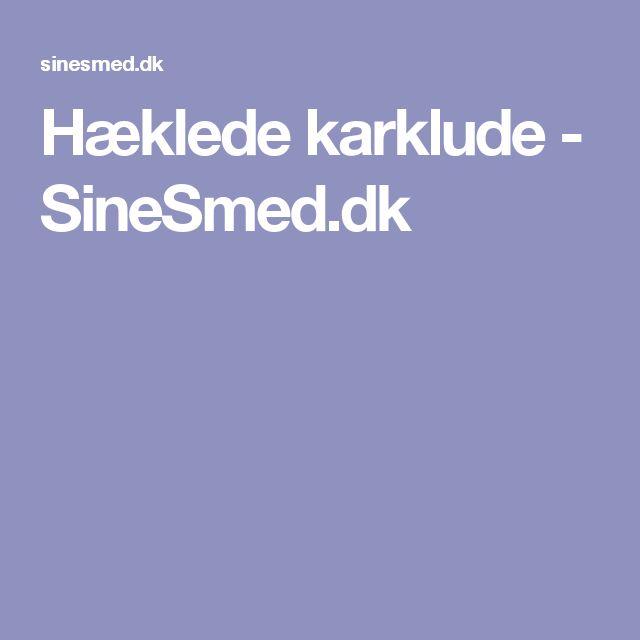 Hæklede karklude - SineSmed.dk