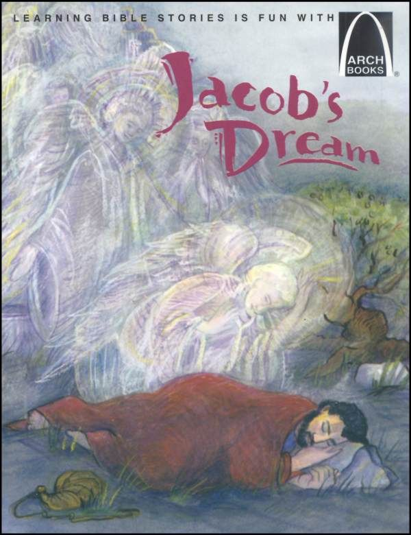 Bible Study: Jacob's Dream at Bethel (Genesis 28:10-22 ...