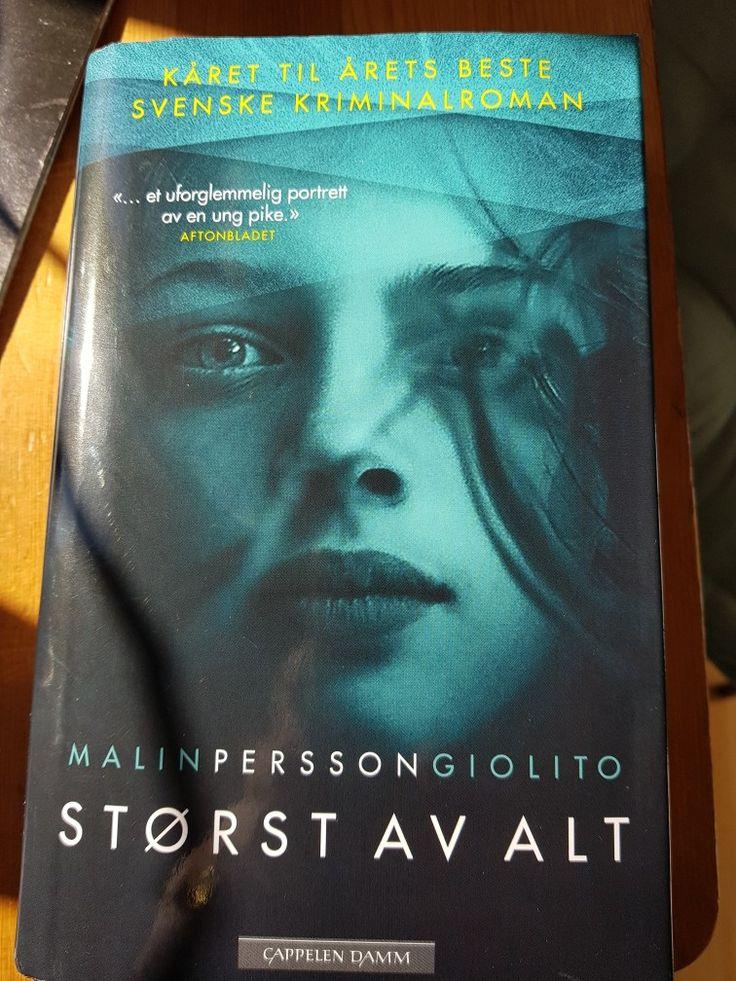 """Malin Persson Giolito: """"Størst av alt"""" (2016)  - et rettsalsdrama... Kåret til Årets Beste svenske kriminalroman."""