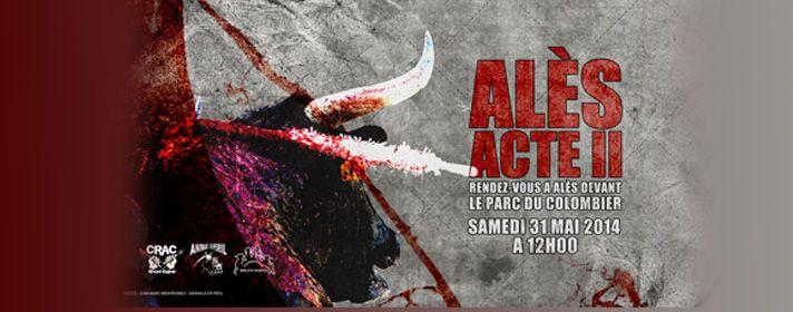 Corrida : Alès acte II le 31 mai 2014 | Fondation Brigitte Bardot