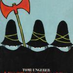 Tomi Ungerer-Tomi Ungerer autor e ilustrador francés de libros infantiles (y de adultos también), incursiona en el cine documental con Far Out Isn't Far Enough: The Tomi Ungerer Story, el filme ofrece una retrospectiva de la vida y obra de Ungerer