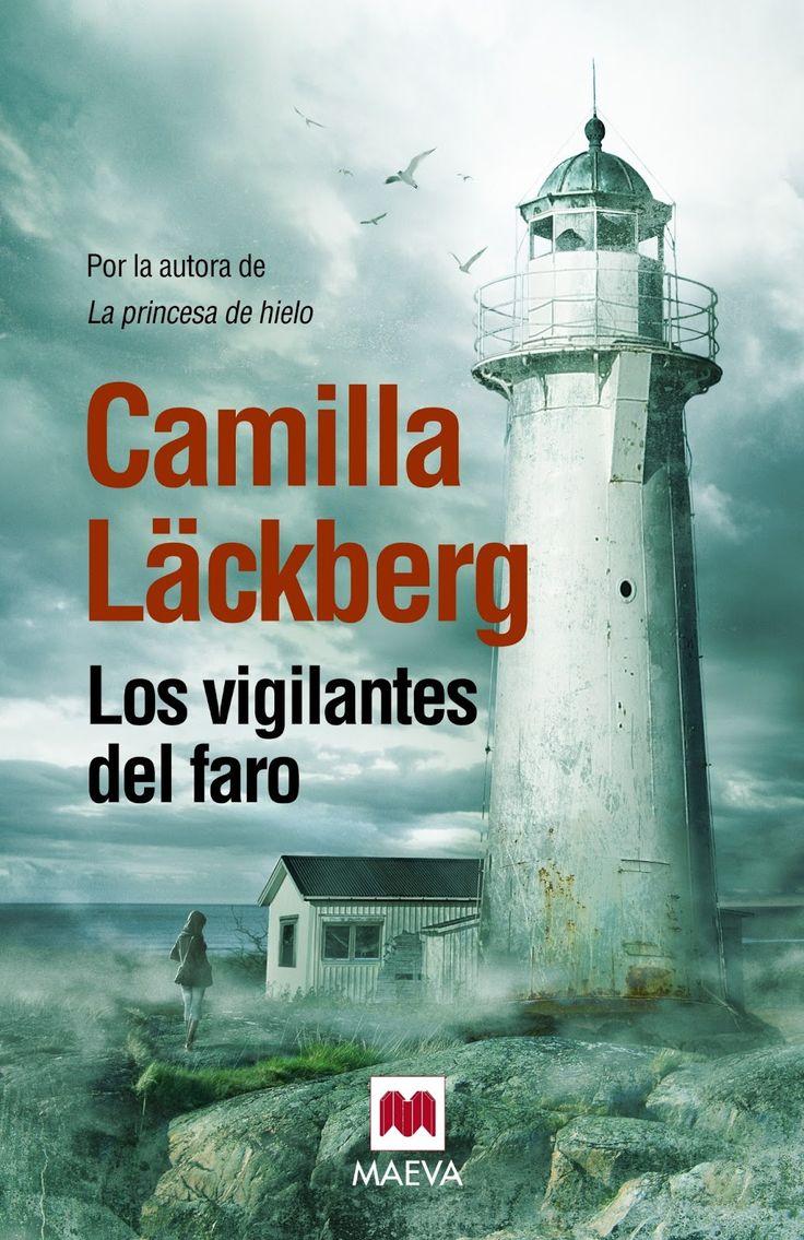 Los vigilantes del faro / Camilla Läckberg