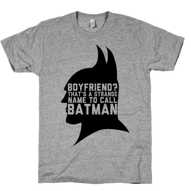 boyfriend? that's a strange name to call batman. #batman #boyfriend