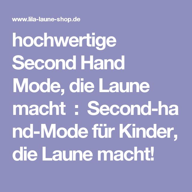 hochwertige Second Hand Mode, die Laune macht:Second-hand-Mode für Kinder, die Laune macht!