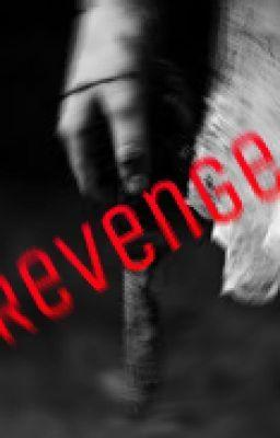 Revenge... - Revenge...1 #wattpad #-