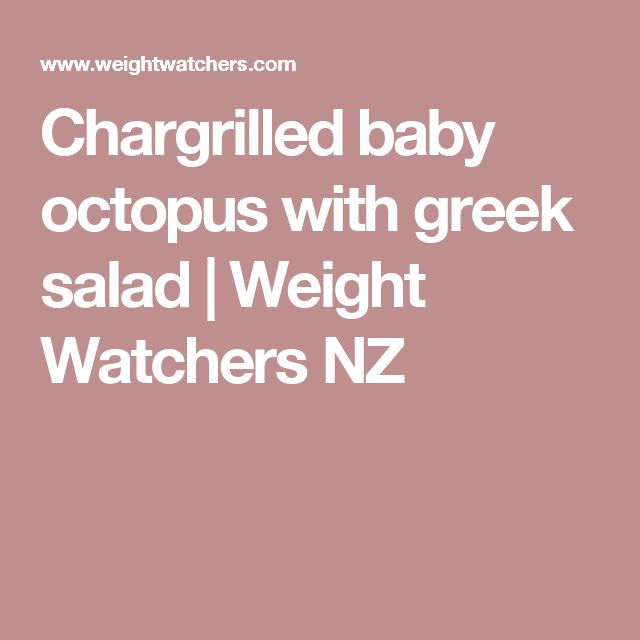 Chargrilled baby octopus with greek salad | Weight Watchers NZ