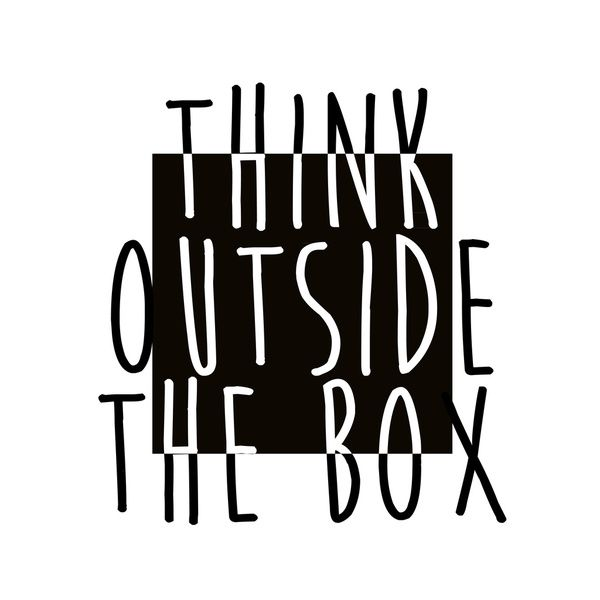"""Think Outside The Box"" #quote"