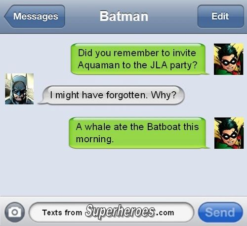 Texts from Superheroes - Read this during class. Kept giggling.