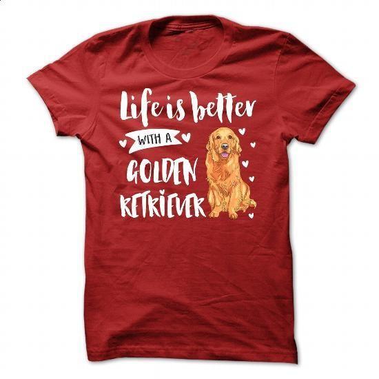 GOLDEN RETRIEVER _Better - #teestars #cool hoodies. ORDER HERE => https://www.sunfrog.com/Pets/GOLDEN-RETRIEVER-_Better.html?60505