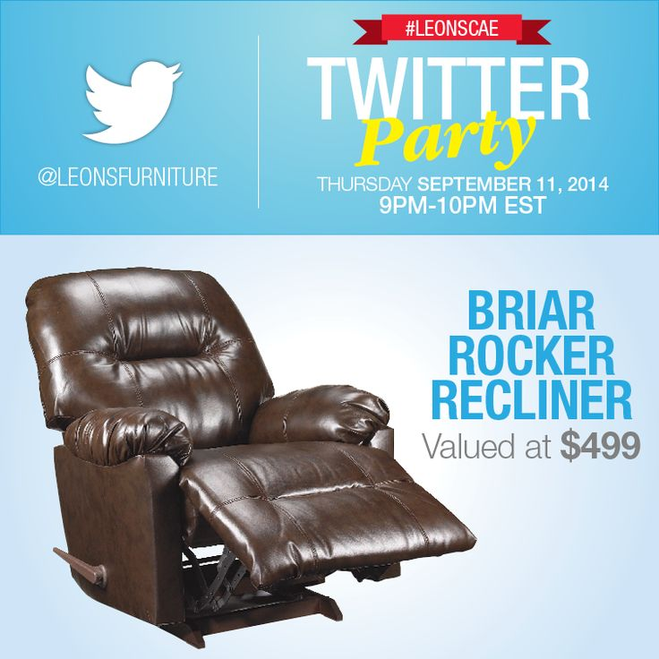 Twitter Party Over $3000 in prizing (Briar Rocker Recliner)
