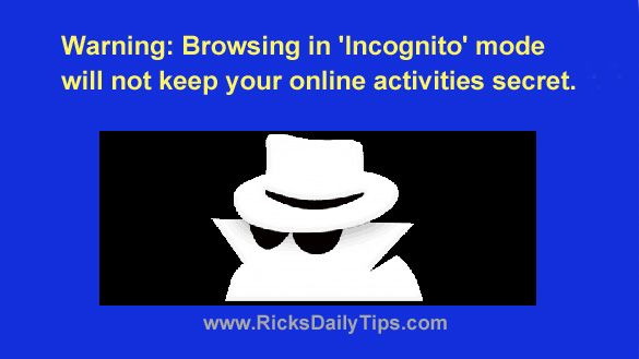 Warning Browsing In Incognito Mode Will Not Keep Your Online Activities Secret In 2020 Online Activities Activities Incognito