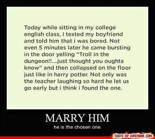 what a wonderful man That's awesome: Stuff, Boyfriend, Guy, Harrypotter, Quote, Funny, Harry Potter