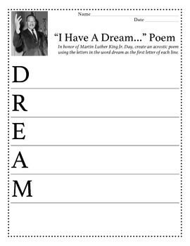 Free! Martin Luther King Jr. Day, create an acrostic poem using the letters in the word dream as the first letter of each line.