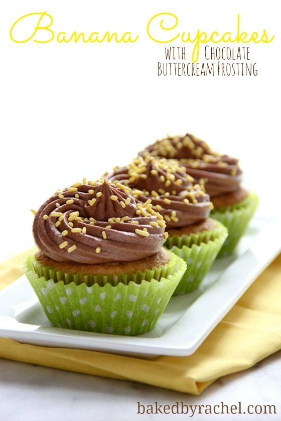 Banana Cupcakes with Chocolate Buttercream Frosting Recipe from bakedbyrachel.com @Rachel {Baked by Rachel}