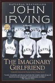 The Imaginary Girlfriend - John Irving