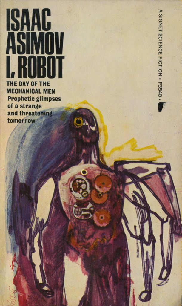 Isaac Asimov, probably the most prolific writer who ever lived.  I, Robot is one of his fine science fiction novels.