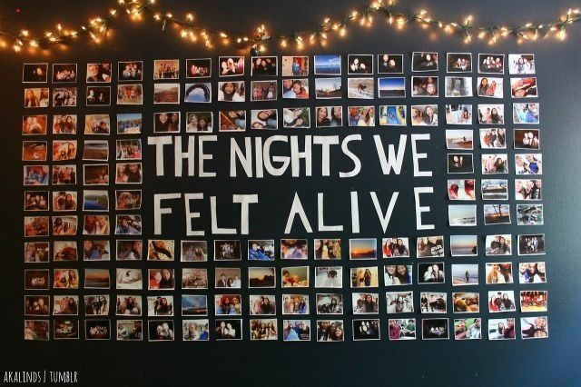 """SOO doing something like this in my room when I redecorate. And instead of the word """"NIGHTS"""" I'll say """"THE MOMENTS WE FELT ALIVE"""" // Dorm wall"""
