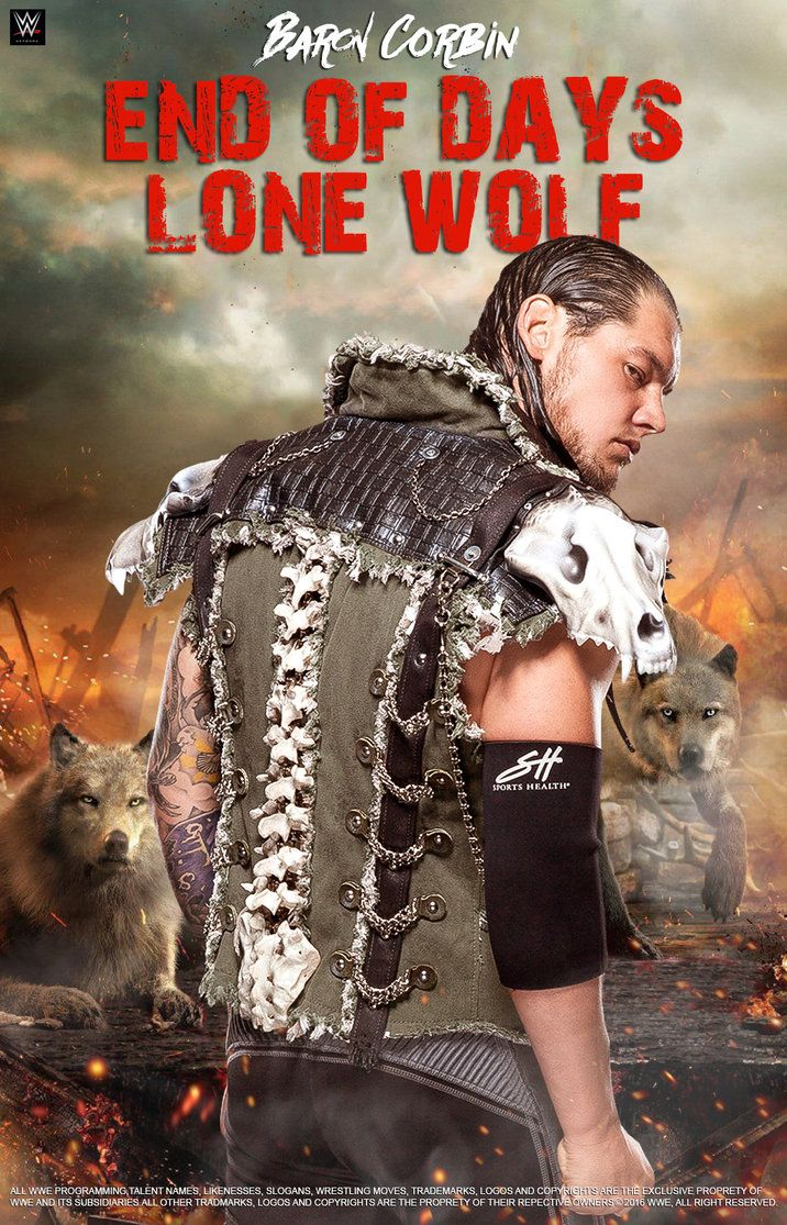 WWE Baron Corbin End Of Days Lone Wolf 2016 Poster by edaba7.deviantart.com on @DeviantArt